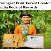Prasiddhi holds record of youngest fruit forest creator